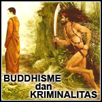 Buddhisme dan Kriminalitas